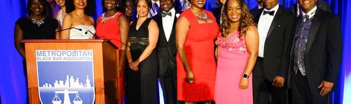 Metropolitan Black Bar Association Highlights Achiever's At 32nd Annual Awards Gala