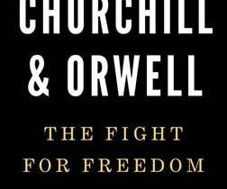 Book Review: Churchill And Orwell: The Fight For Freedom