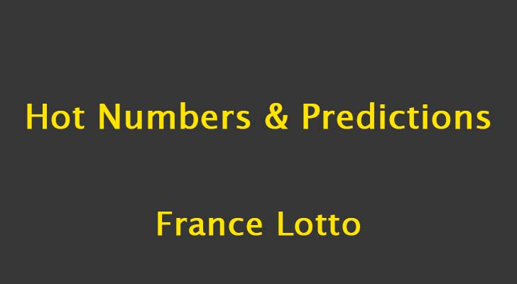 France Lotto Predictions and Hot Numbers: 30 March 2019 – Political