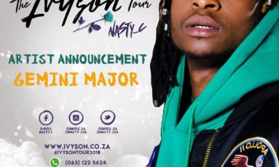 Gemini Major to join Nasty C's Ivyson Tour