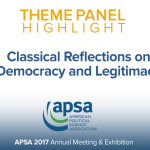 Theme Panel: Classical Reflections on Democracy and Legitimacy