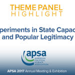 Theme Panel: Experiments in State Capacity and Popular Legitimacy