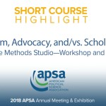 "Short Course: Activism, Advocacy, and/vs. Scholarship: The Methods Studio—Workshop and ""Crit"""