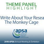 Theme Panel: How to Write About Your Research for The Monkey Cage