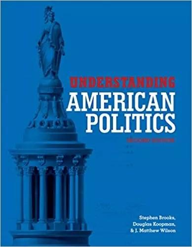 Understanding American Politics, Second Edition