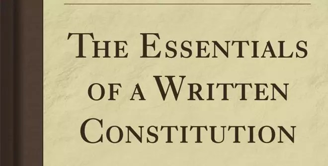 Essentials of a written constitution