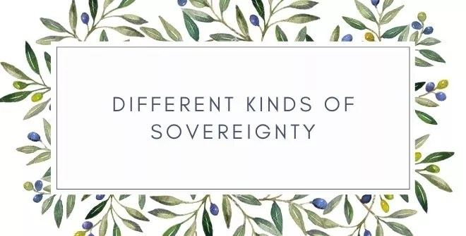Different Kinds of Sovereignty