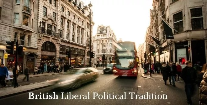 British Liberal Political Tradition