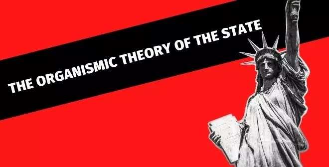 The Organismic Theory of the State