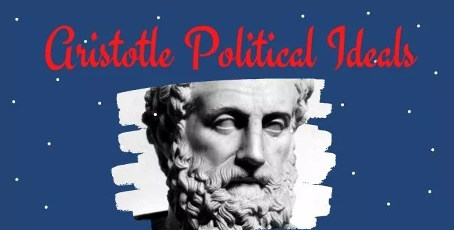 Aristotle Political Ideals