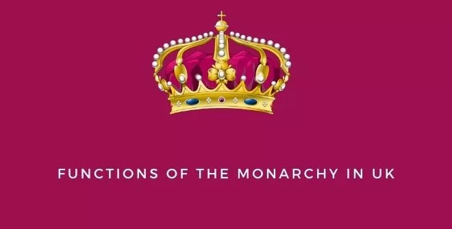 Functions of the Monarchy in UK