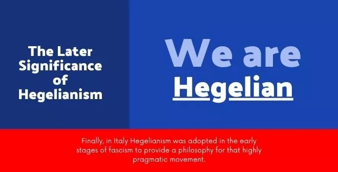 The Later Significance of Hegelianism
