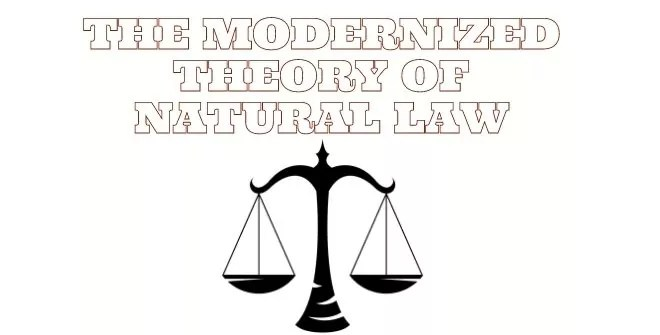 The Modernized Theory of Natural Law