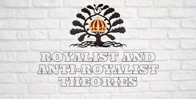 royalist and anti-royalist theories