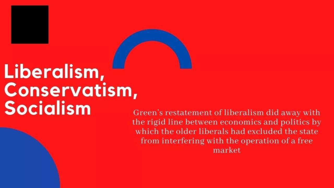 Liberalism, Conservatism, Socialism