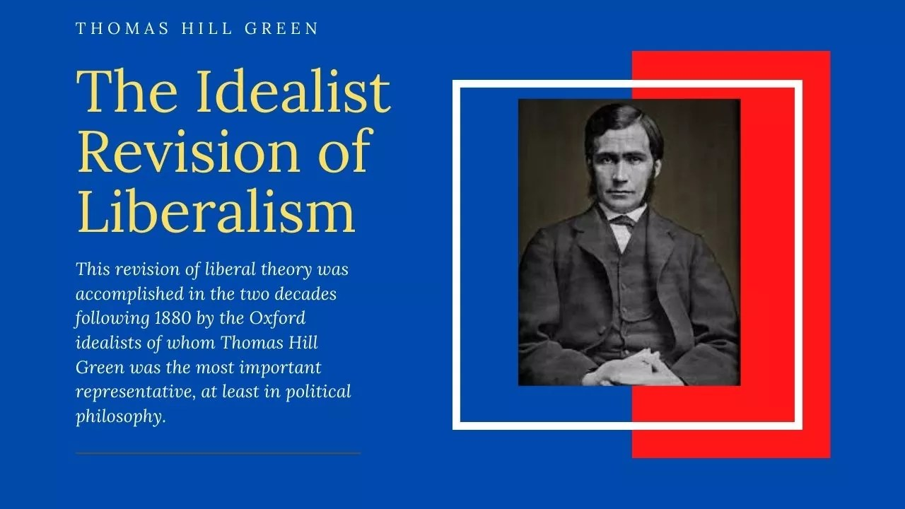 The Idealist Revision of Liberalism