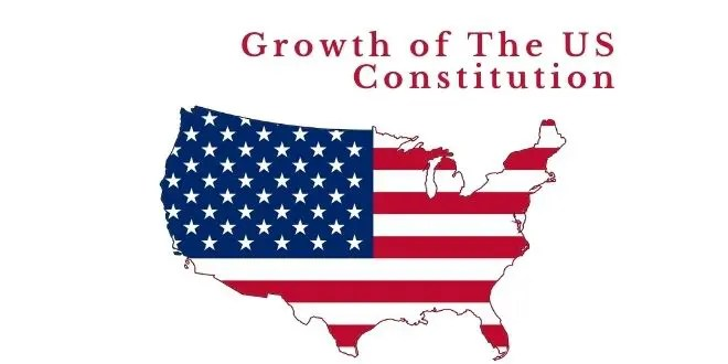 Growth of The US Constitution