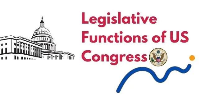 Legislative Functions of US Congress