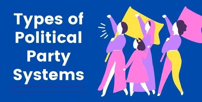 Types of Political Party Systems