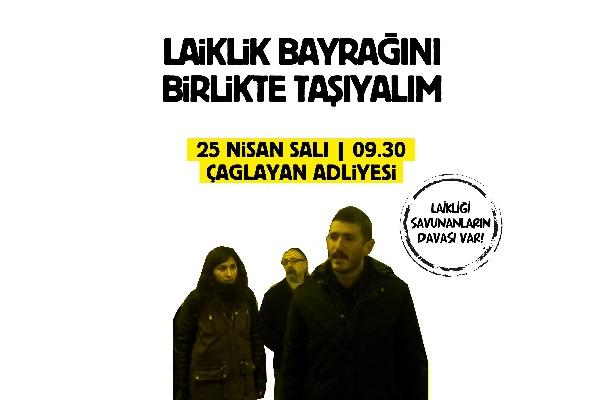 Halkevleri Genel Başkanı Ersoy: Laikliği savunmak için 25 Nisan'da Çağlayan Adliyesi'ndeyiz
