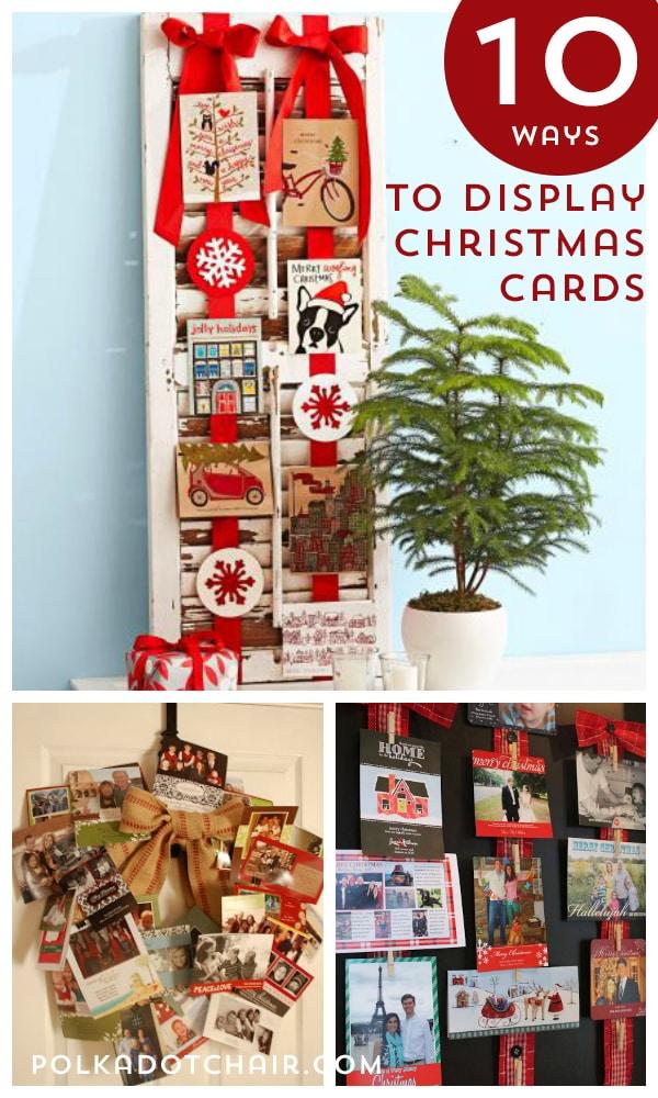 10 Ways To Display Christmas Cards The Polka Dot Chair
