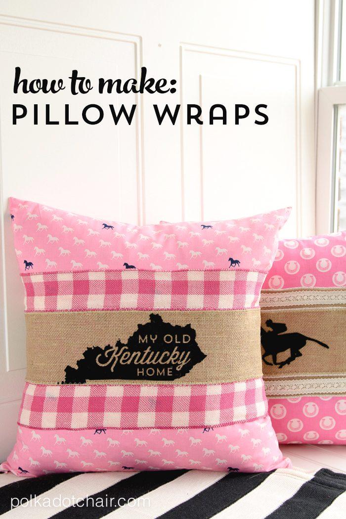 How To Make Pillow Wraps A Free Tutorial On