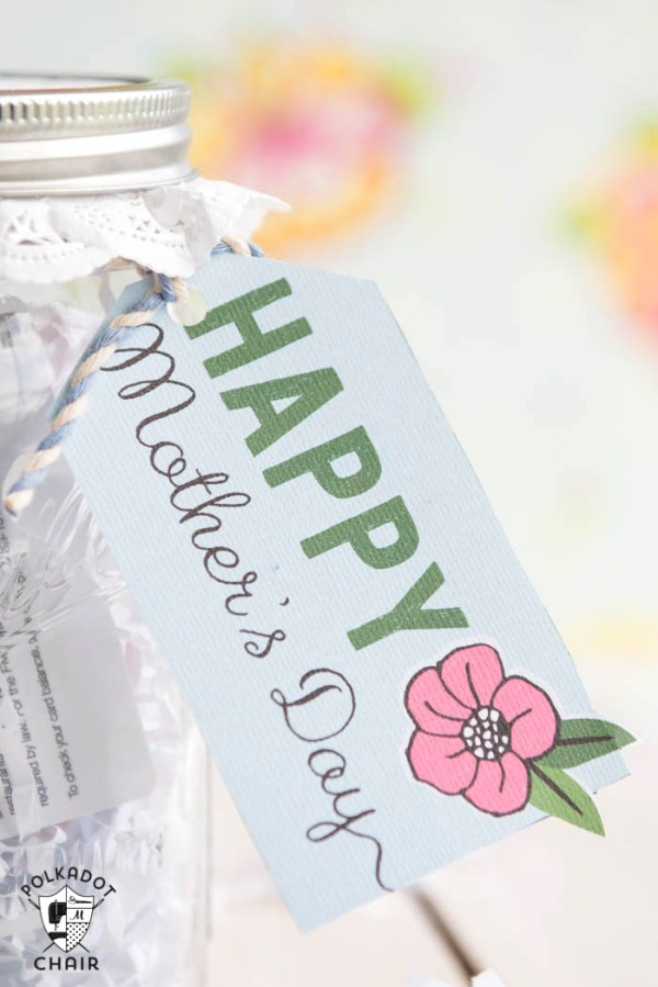 Mother's Day Mason Jar Gift Ideas and free printable tags