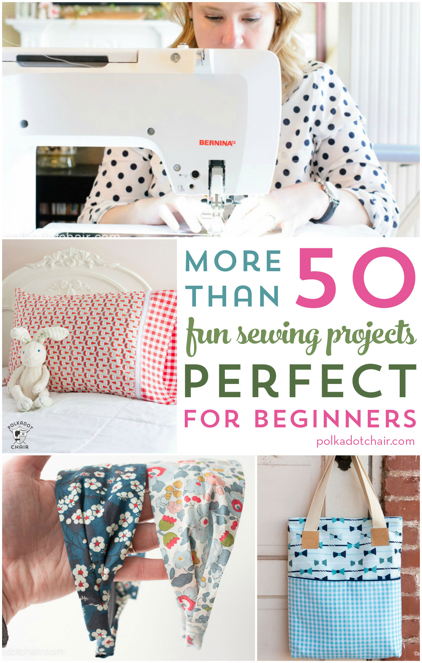 More Than 50 Fun Amp Easy Beginner Sewing Projects