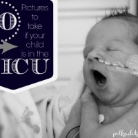 10 Photos To Take If Your Baby Is In The NICU