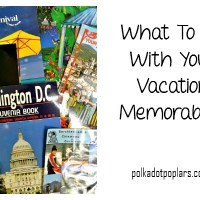 What To Do With Vacation Memorabilia