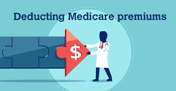 Seniors: Can you deduct Medicare premiums? | Polk & Associates
