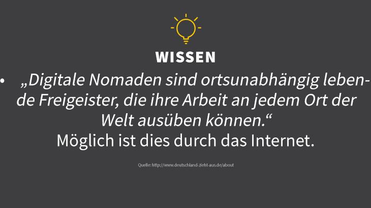 Digitale Nomaden arbeiten online in einer virtuellen Arbeitswelt. Quelle: http://www.deutschland-zieht-aus.de/about