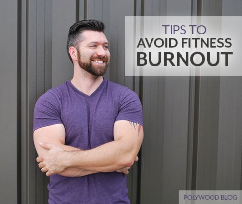 Tips-To-Avoid-Fitness-Burnout-from-POLYWOOD-Blog