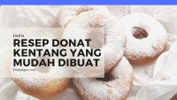 Resep Donat Kentang Yang Mudah Dibuat