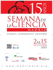 15ª Semana de la Ciencia Madrid 2015 | 'Conoce, experimenta, descubre' | Fundación para el Conocimiento madri+d | Comunidad de Madrid | Del 2 al 15 del 11 de 2015 | Cartel
