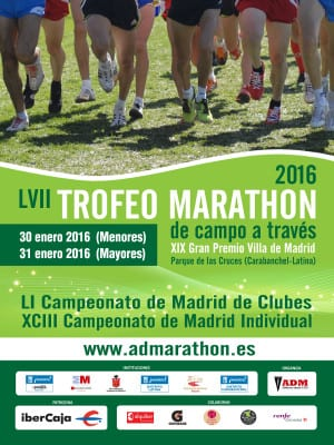 57 Trofeo Marathon de Campo a Través | 19 Gran Premio Villa de Madrid | Parque de las Cruces | Carabanchel - Latina (Madrid) | 30-31/01/2016 | Cartel