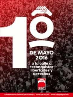 1º de Mayo 2016 | CGT | 'A la calle a reconquistar libertades y derechos' | Madrid