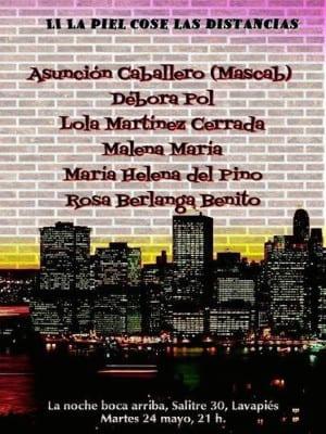 51º La piel cose las distancias   La Noche Bocarriba   'Bolo' García   Lavapiés - Madrid   24/05/2016   Cartel Debora Pol