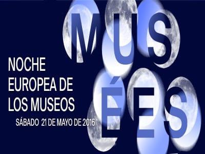 Noche Europea de los Museos 2016   21 de mayo de 2016   Cartel