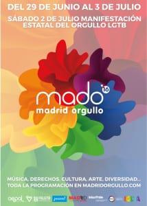 MADO 16 | Madrid Orgullo 2016 | Chueca - Madrid | 29/06-03/07/2016 | Cartel
