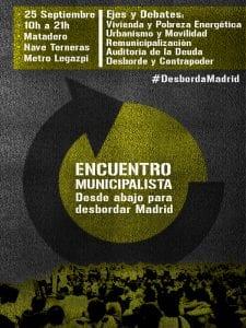 'Desde abajo para desbordar Madrid'   Encuentro Municipalista Desborda Madrid   Matadero Madrid   25/09/2016   Cartel