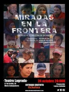 'Miradas en la frontera: un viaje al corazón de Idomeni'   Proyección y mesa redonda   Teatro Lagrada   Arganzuela - Madrid   24/10/2016   Cartel