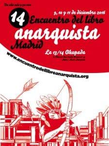 14º Encuentro del Libro Anarquista de Madrid | 9, 10 y 11 de diciembre de 2016 | La 13/14 Okupada | Entrevías - Vallecas | Cartel