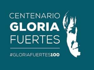 Centenario Gloria Fuertes | 1917-1998 | #gloriafuertes100 | Cartel Fundación Gloria Fuertes