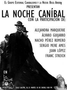 La noche canibal | Grupo Editorial Canibalismos | La Noche Boca Arriba | Lavapiés - Madrid | 10/01/2017 | Cartel