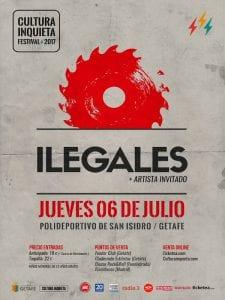 Festival Cultura Inquieta   8ª edición   22/06 al 08/07/2017   Getafe   Comunidad de Madrid   Ilegales   06/07/2017   Polideportivo San Isidro   Cartel