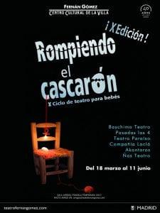 'Rompiendo el cascarón'   10º ciclo de teatro para bebés   Fernán Gómez. Centro Cultural de la Villa   Madrid   18/03 al 11/06/2017   Cartel