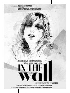 Serie 'Indetectables'   Primera realizada en España sobre VIH   Apoyo positivo y Estoy Bailando   Cartel 'In the wall'   1ª temporada