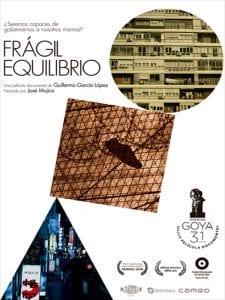'Frágil Equilibrio' | Película documental de Guillermo García López | Narrada por José Mújica | Cartel