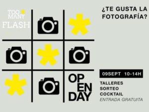 Open Day Too Many Flash   09/09/2017   ¿Te gusta la fotografía?